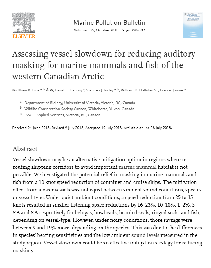 Assessing vessel slowdown for reducing auditory masking for marine mammals and fish of the western Canadian Arctic - Pine, M.K., D.E. Hannay, S.J. Insley, W.D. Halliday, and F. JuanesMarine Pollution Bulletin 135: 290-302 (2018)doi.org/10.1016/j.marpolbul.2018.07.031