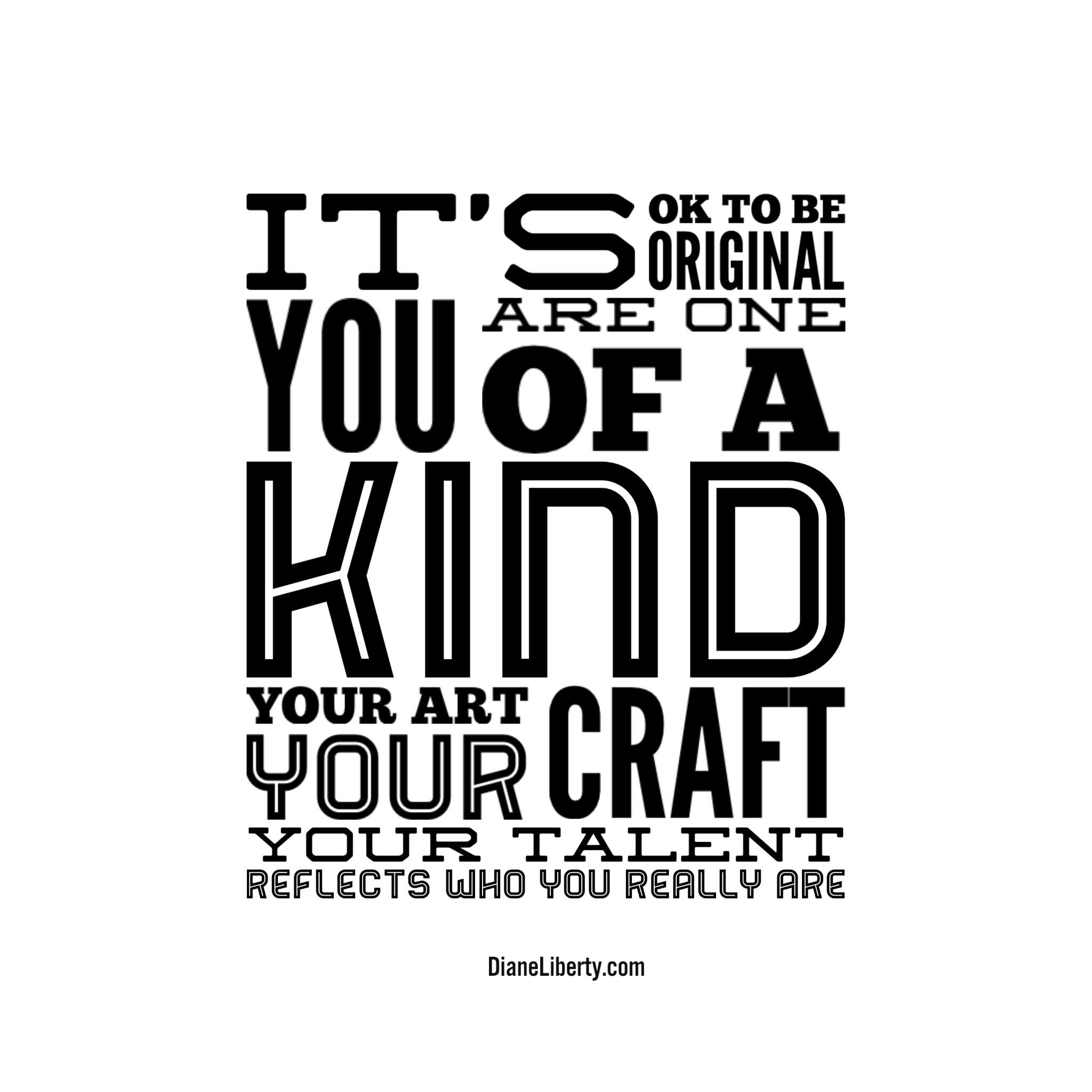 It's OK to be original