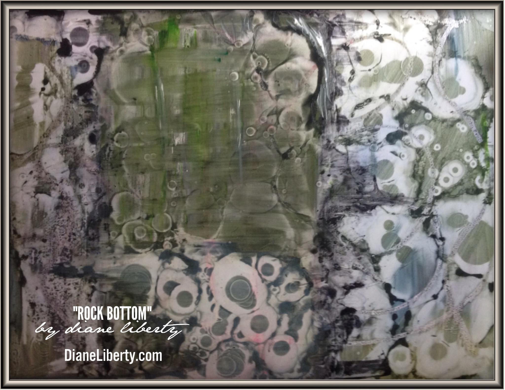 """""""Rock Bottom"""" by Diane Liberty"""