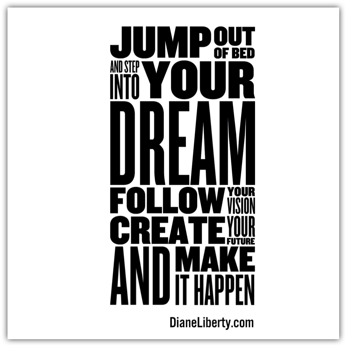 Jump Out Of Bed...And Make It Happen