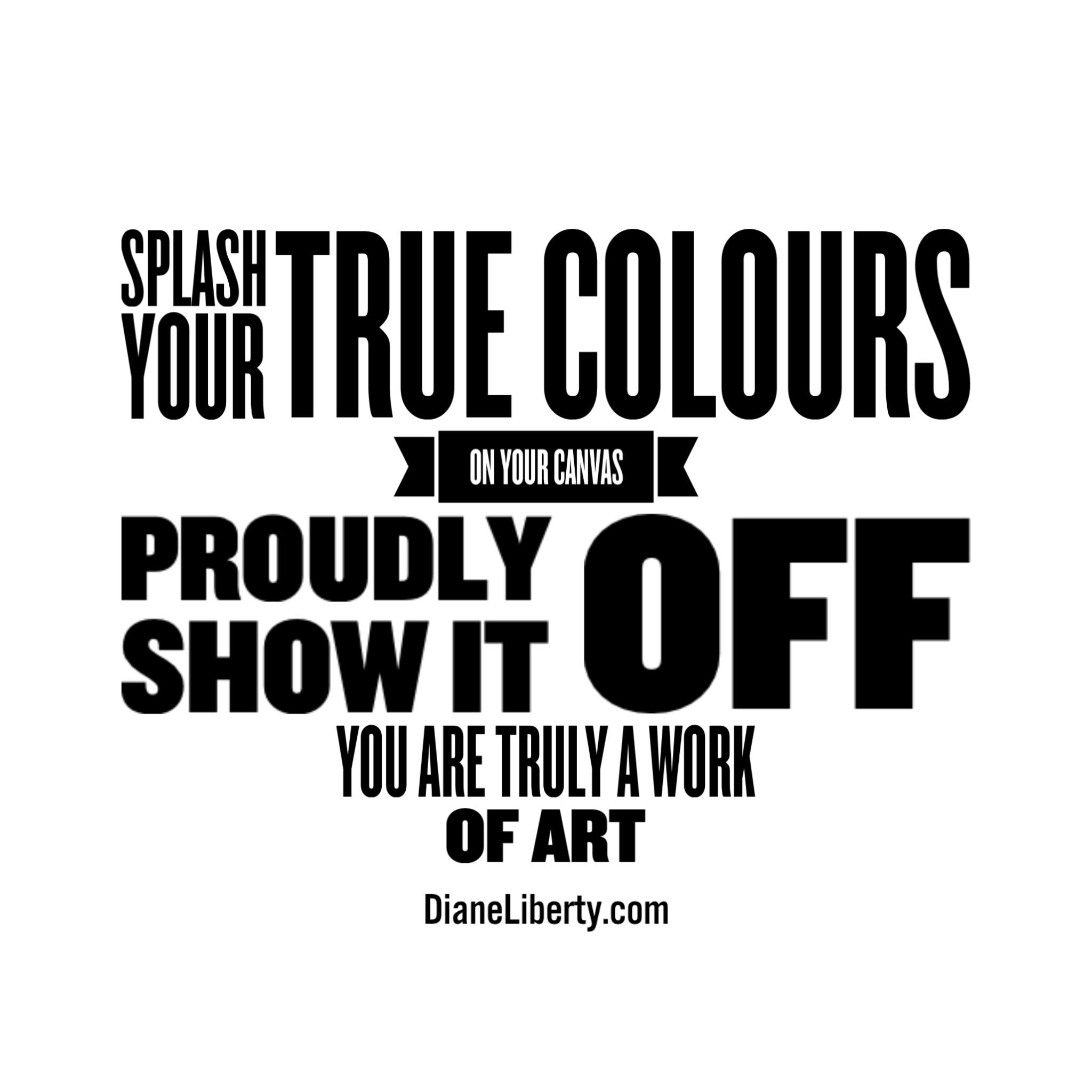 Splash Your True Colours