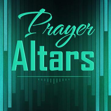 PRAYER ALTARS  Sept 7-21