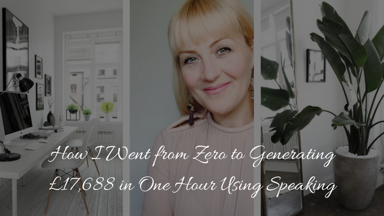 Blog-How I Went from Zero to Generating £17,688 in One Hour Using Speaking.png