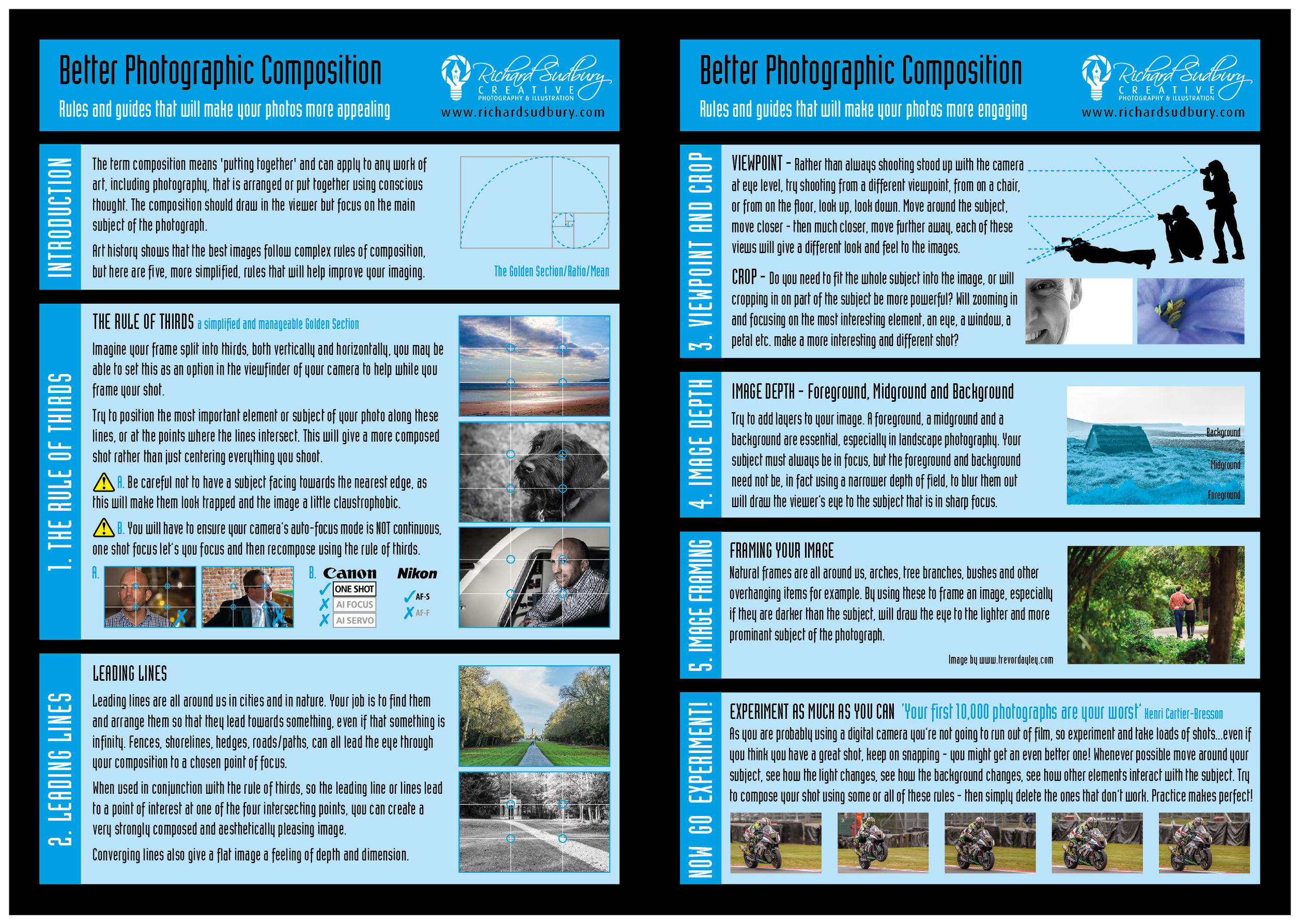 Looking at your subject differently, using a few composition rules and keeping shooting - this infographic will help you find how to compose better and different images  Download the PDF  here