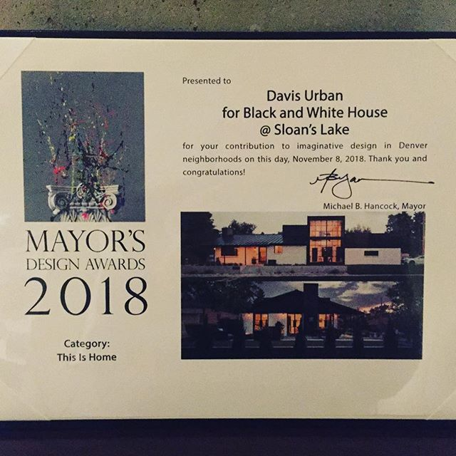 Last night, Davis Urban was honored to receive a Mayor's Design Award for the Black and White House at Sloan's Lake. We worked with great clients to bring their vision for this fantastic home to life. Thank you, Mayor Hancock. . . #davisurban  #architecture  #denver  #thisishome  #sloanslake  #modernarchitecture  #mayorsdesignawards