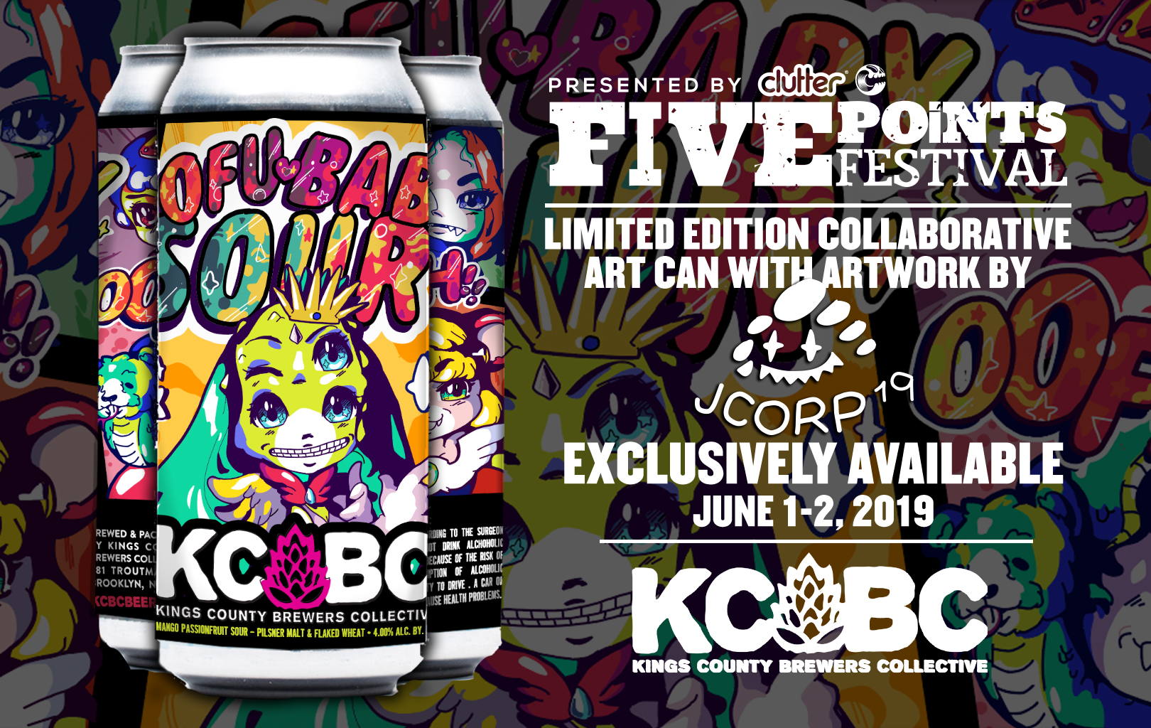 Five Points Festival: JCORP DESIGNS EXCLUSIVE KCBC BEER LABEL! - We are so excited to reveal our exclusive beer can designed by our 2018 live paint battle… our Brewser champion… JCORP!!The Sofu-Baby Sour, a delicious mango, passion fruit sour brewed by KCBC, will go on sale at 11 am on Saturday, June 1st!Last years exclusive can, with art by UK artist Czee13, sold out in 20 mins! So make sure you get this year can quick, you snooze you lose!