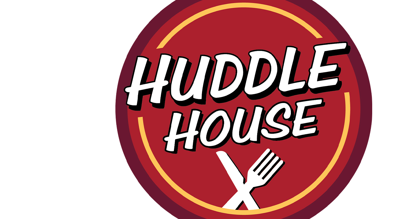 HUDDLE HOUSE - Organic & Paid Media