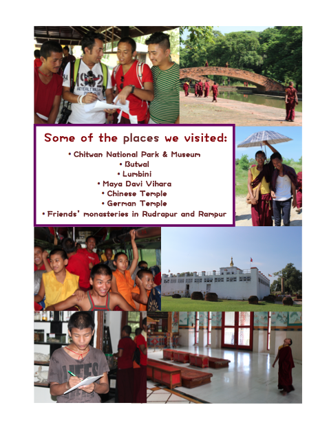 We visited Chitwan, Butwal, Lumbini and saw several temples and monasteries along the way.