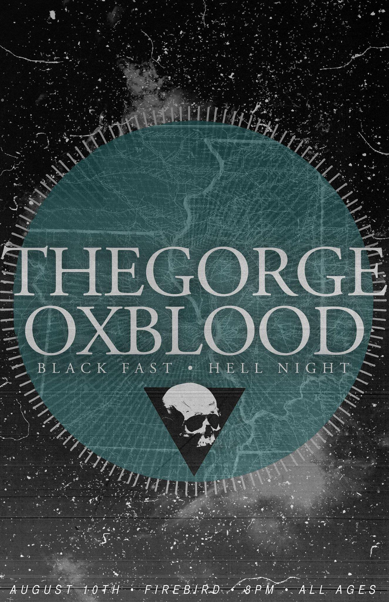 Show poster for Oxblood Band metal infused experimental rock trio show with The Gorge, Black Fast, and Hell Night at The Firebird in St. Louis, MO on August 10th, 2014