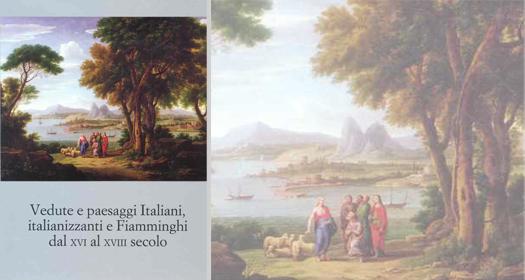 VEDUTE E PAESAGGI ITALIANI, ITALIANIZZANTI E FIAMMINGHI DAL XVI AL XVIII SECOLO      Giancarlo Sestieri ed.