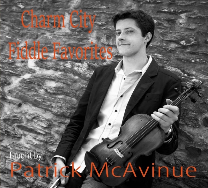 """""""Patrick, I love my Charm City Fiddle Favorites CD. Bluegrass, Irish and Old Time all in one place. The tunes are great and your presentation is clean and tasteful. The slow versions make it easy to hear what you are doing. This will keep me busy all Summer."""" - Leo Hickman, Bloomington, IN"""