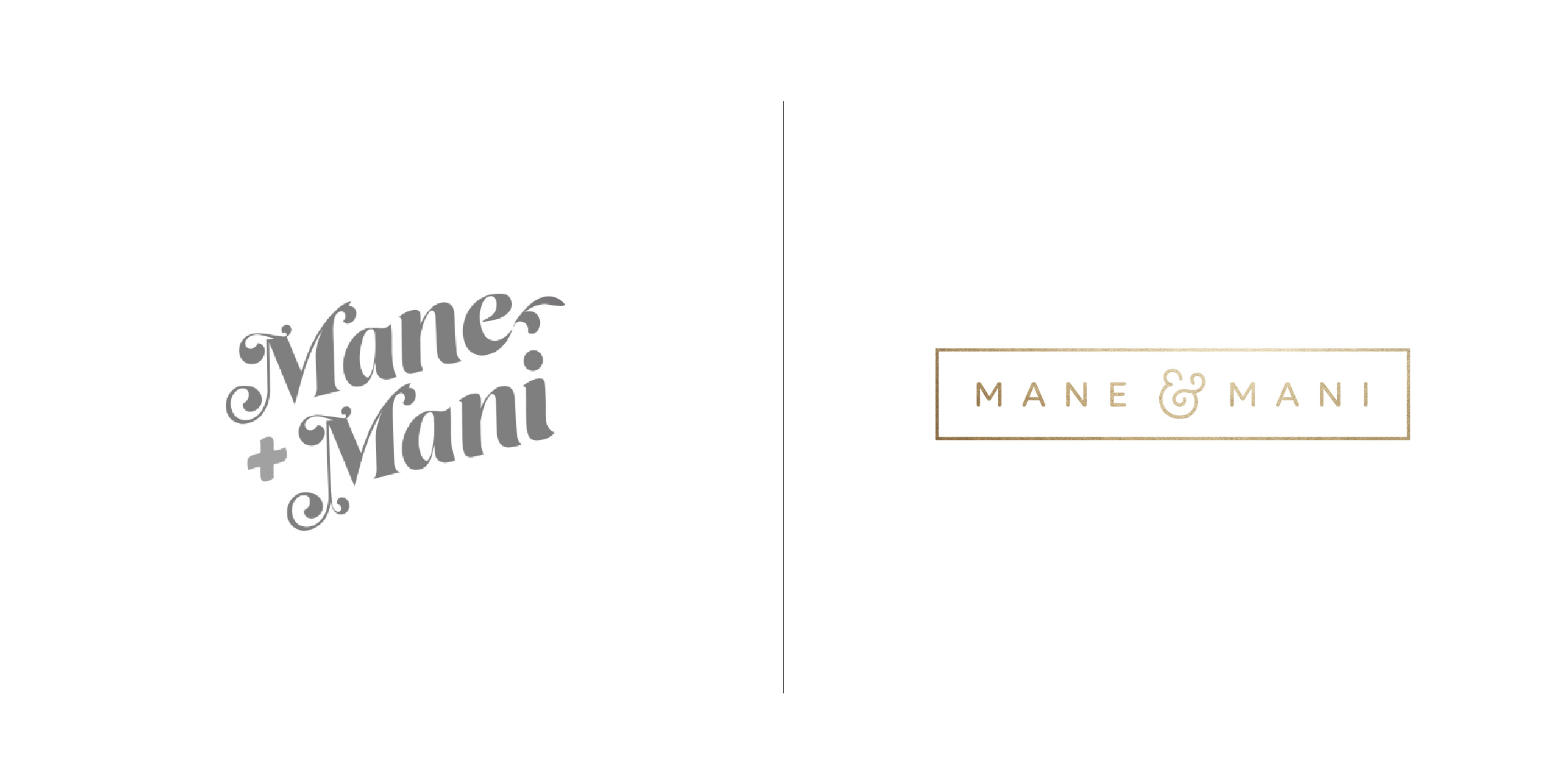 The client —   Mane & Mani is a boutique style bar with 4 locations (and growing) in and around the Boston area.  The goal — We jumped at the opportunity to give this logo a much needed makeover! Transforming it from an inexpensive, dated, 70's style into a cleaned up, modern design that is feminine, approachable and accurately reflects the quality of service they provide.