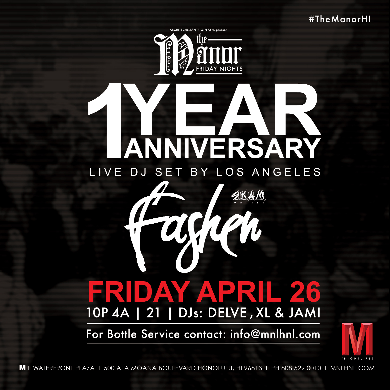 The Manor 1 Year Anniversary
