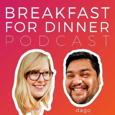 Breakfast for Dinner Podcast