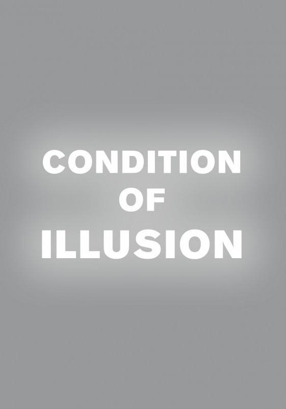 peter-gidal-condition-of-illusion.jpg