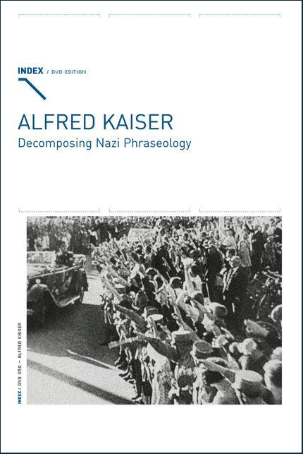 ALFRED KAISER - Decomposing Nazi Phraseology cover FRAMED.png
