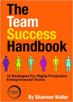The Team Success Handbook, Shannon Waller