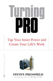 Turning Pro, Steven Pressfield