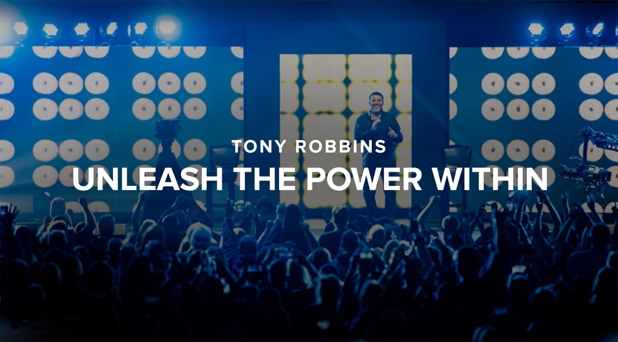 Tony Robbins / Ad Campaign /Unleash the Power Within