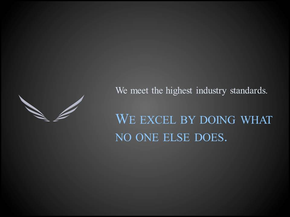 We meet the highest   industry standards.  But we EXCEL by doing what no one else does.  We would want our agent to focus truly on our asset and not simply give our aircraft to another broker for just another listing.