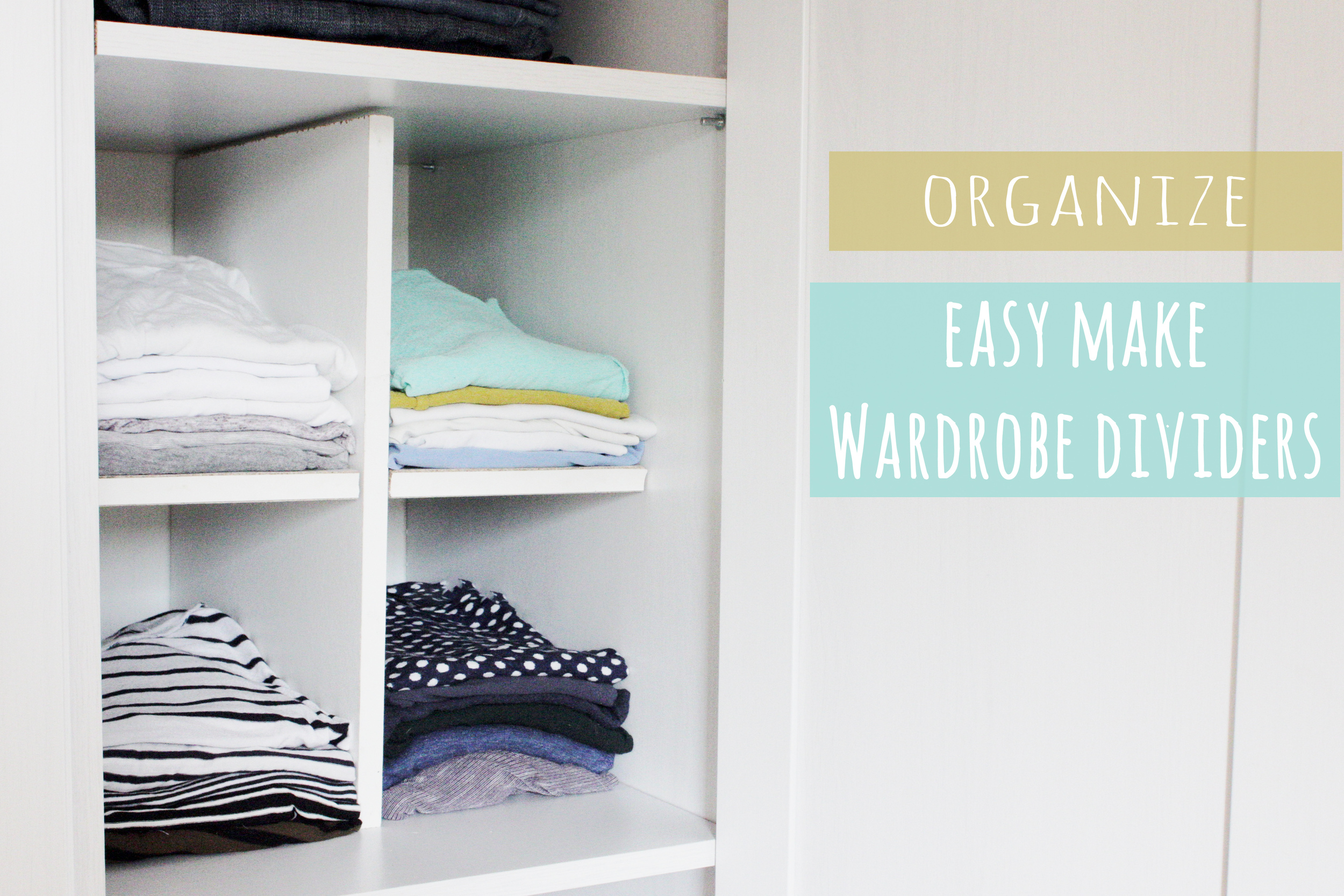 wardrobe divider diy. keep your storage organised with this easy make by Hester's Handmade Home