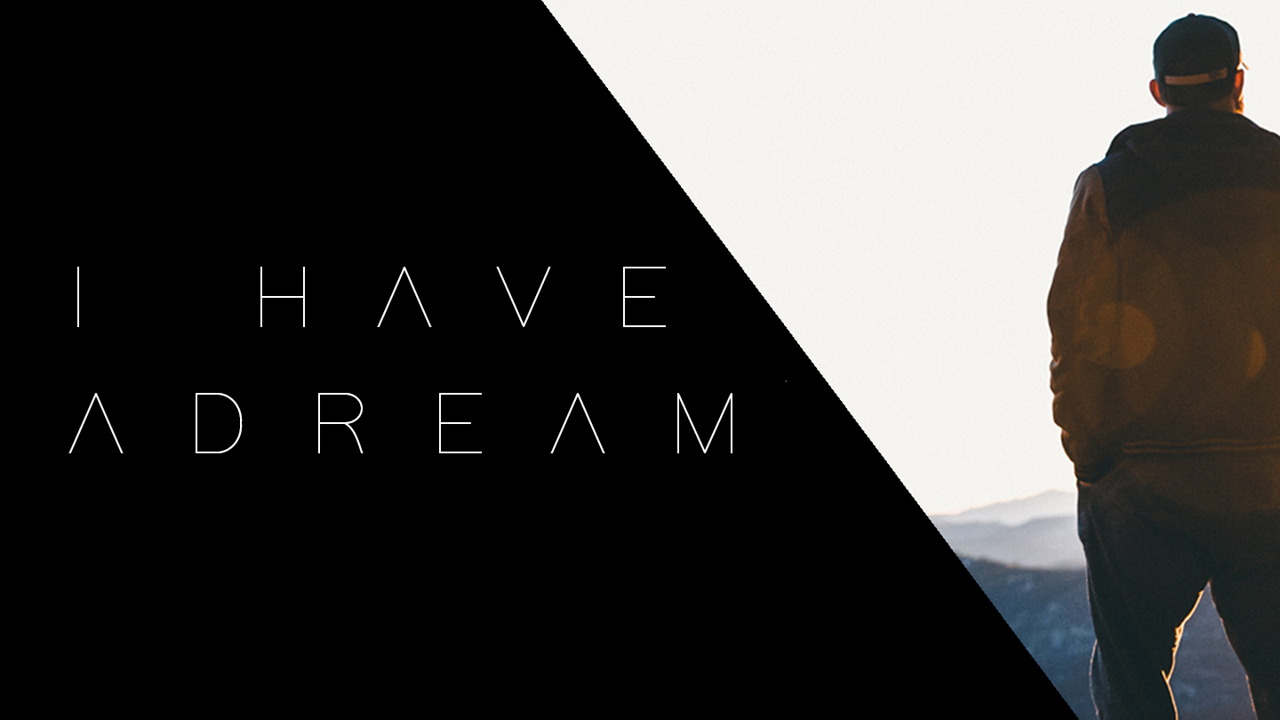 I Have a Dream (YouVersion).jpg