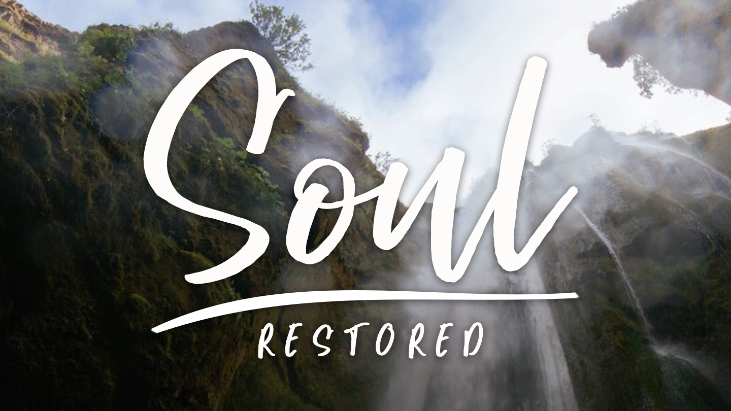 Soul Restored (youversion).jpg