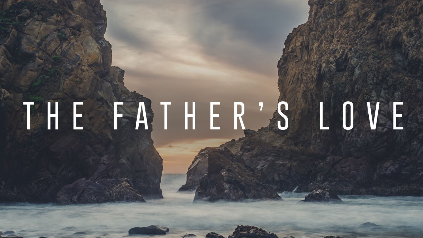 The Father's Love (YouVersion).jpg