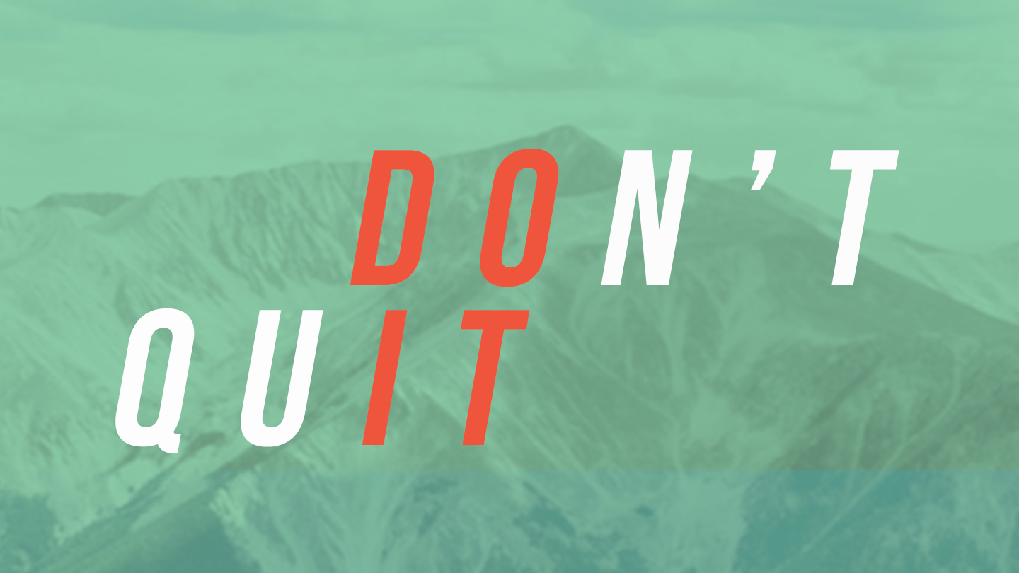 Don't Quit (YouVersion).jpg