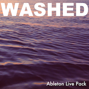 WASHED - Analog synths drenched in a sea of audio effects.