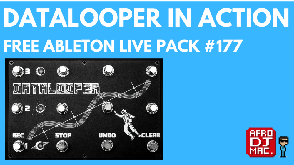 DataLooper in Action - Free Ableton Live Pack #177 — Brian Funk
