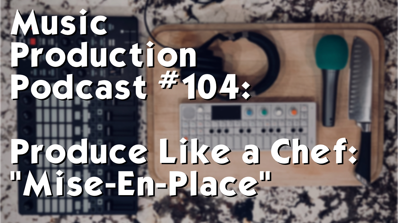 Music Production Podcast 104.jpg