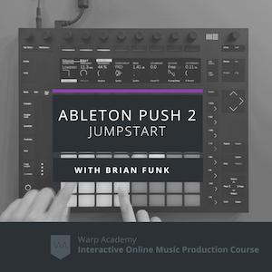 Ableton Push 2 Jumpstart