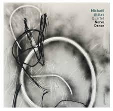 Nerve Dance:Michaël Attias.jpg