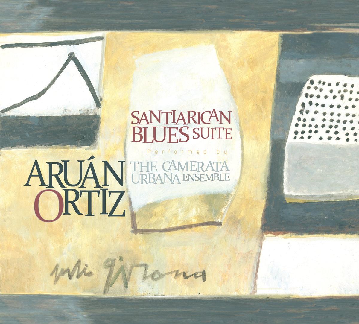Aruán Ortiz Santiarican Blues Suite, 2012