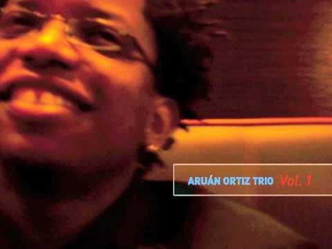 Aruán Ortiz Trio Vol. 1, 2004