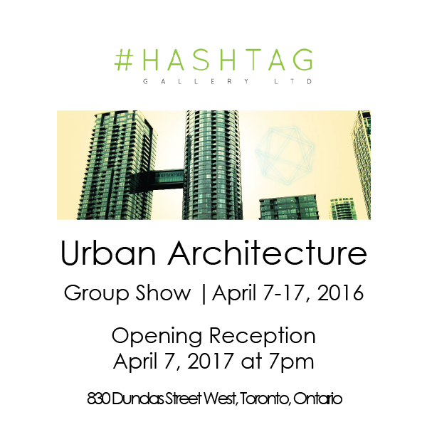 Urban Architecture at Hashtag Gallery