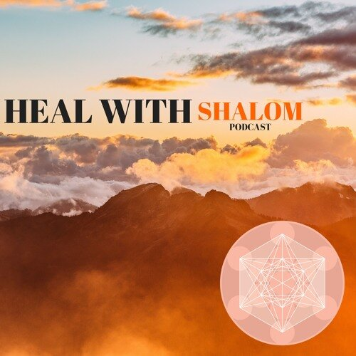 Heal with Shalom Podcast - Trusting Your Journey and Healing Through Intimacy [Episode 8]In this episode we are discussing