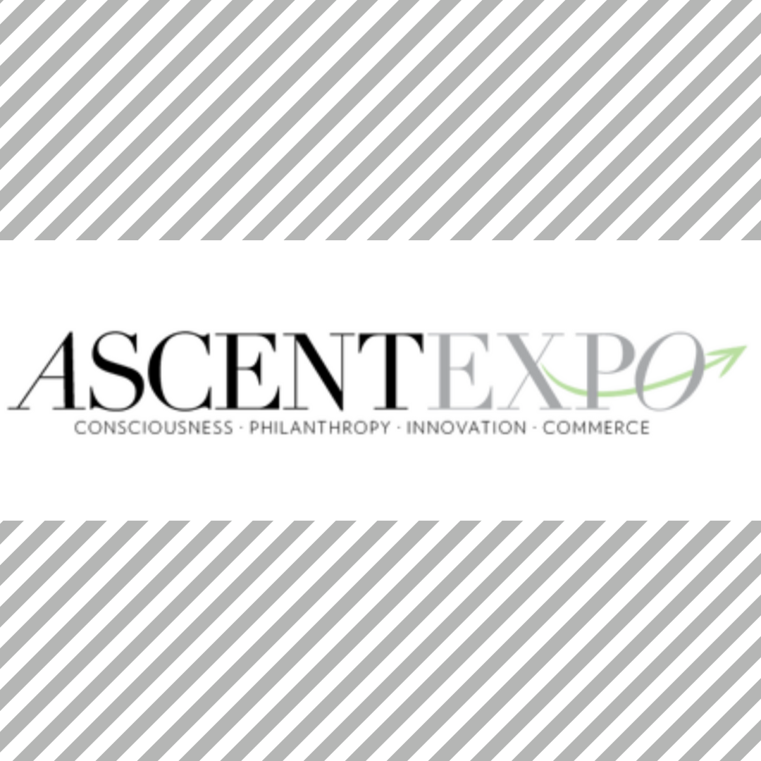 Ascent Expo: Consciousness, Philanthropy, Innovation, Commerce - February, 2016