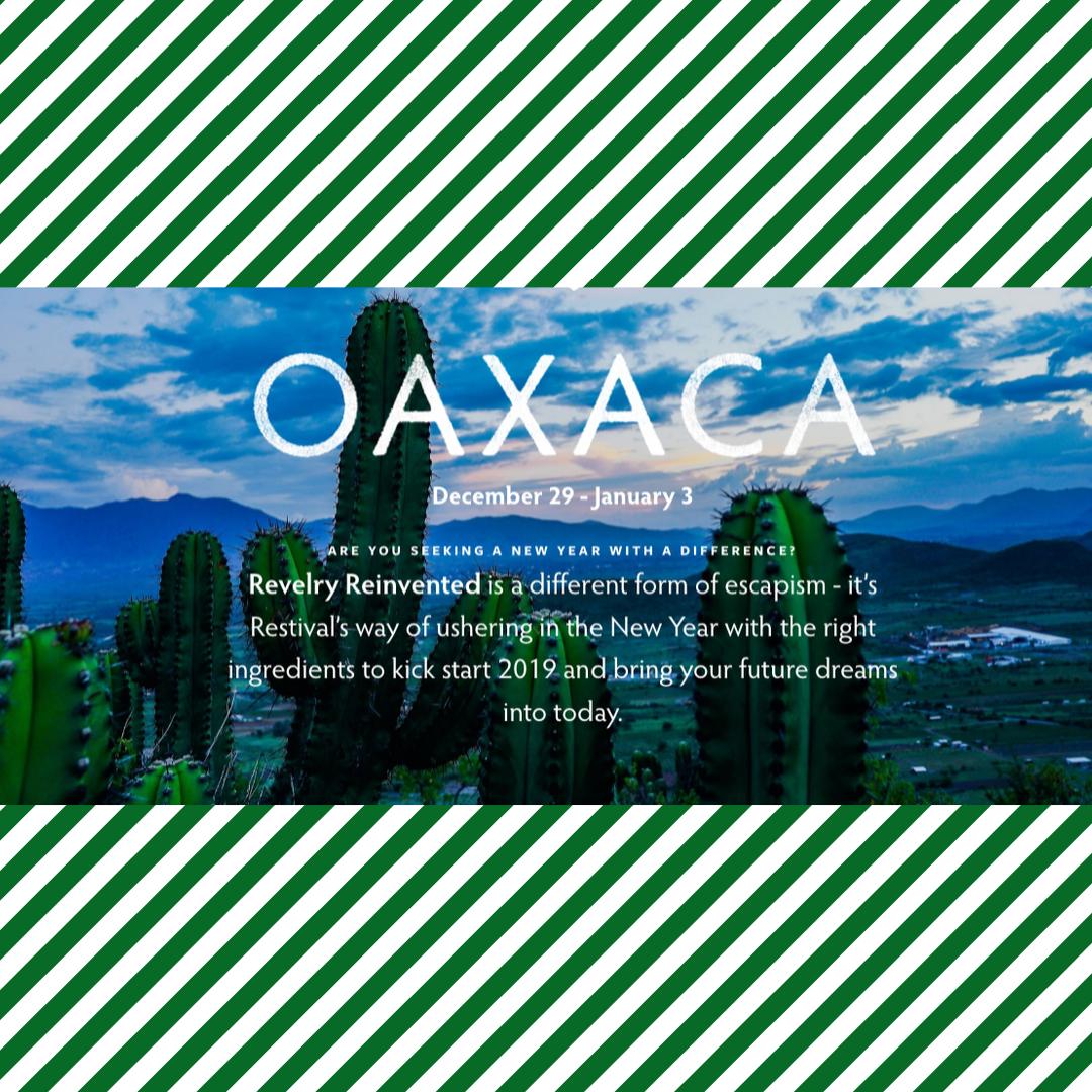 OAXACA Restival New Years - January, 2019