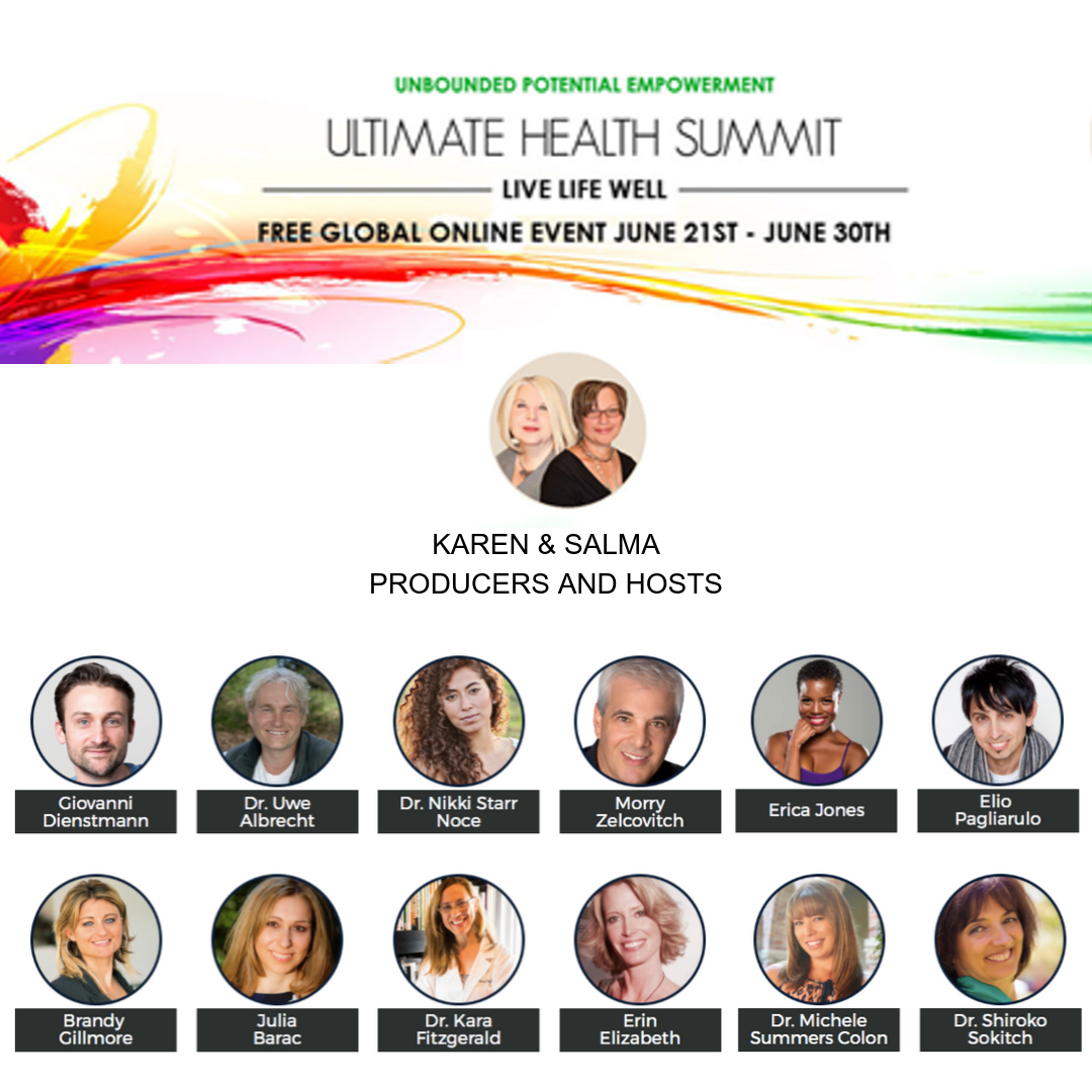 Ultimate Health Summit - Featured Speaker 2018Topic: Topic: We have the power to Heal Ourselves