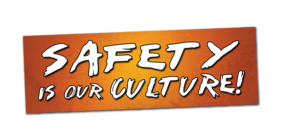 Safety is Our Culture