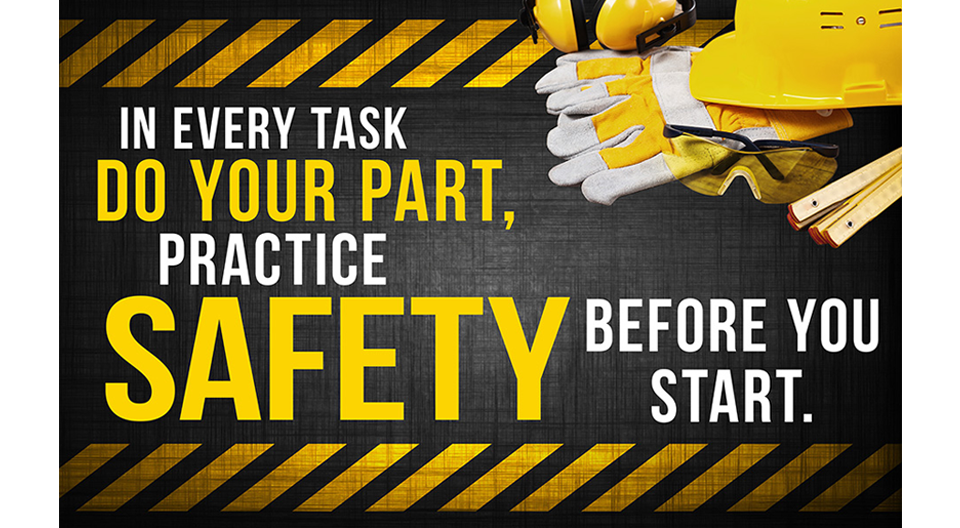 Do Your Part, Practice SafetyBefore You Start - Safety Banner