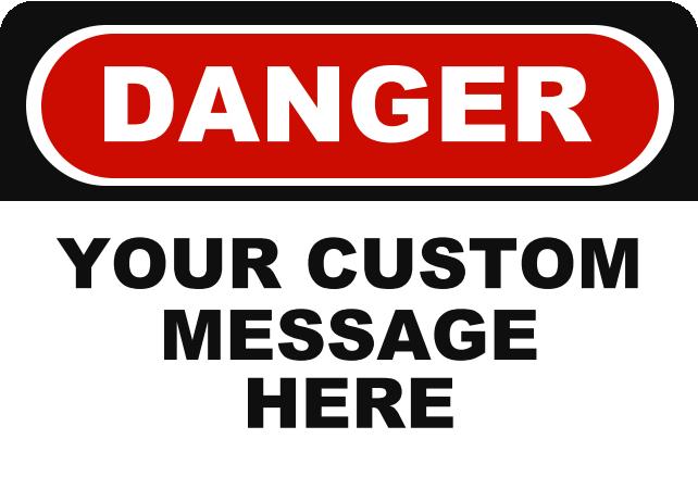 DANGER YOUR CUSTOM MESSAGE.png