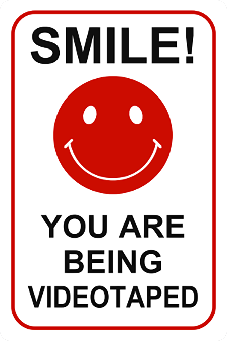 SMILE YOU ARE BEING VIDEOTAPED.png
