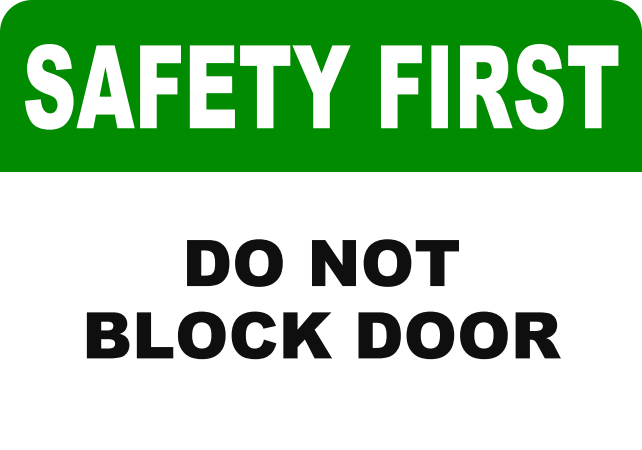 SAFETY FIRST DO NOT BLOCK DOOR.png