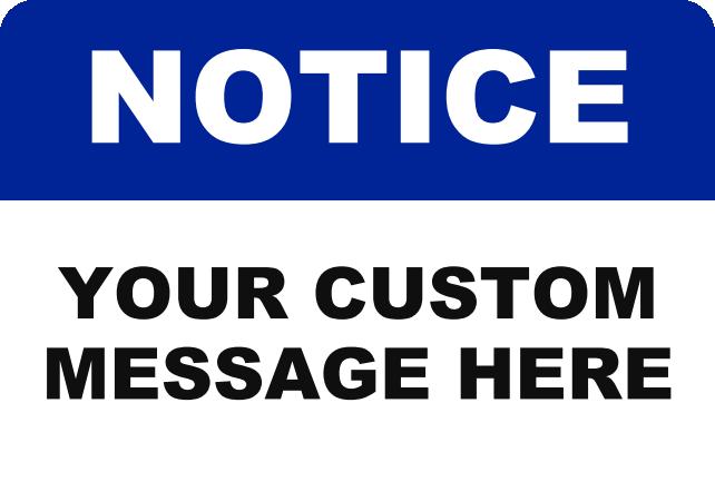 NOTICE CUSTOM MESSAGE.png