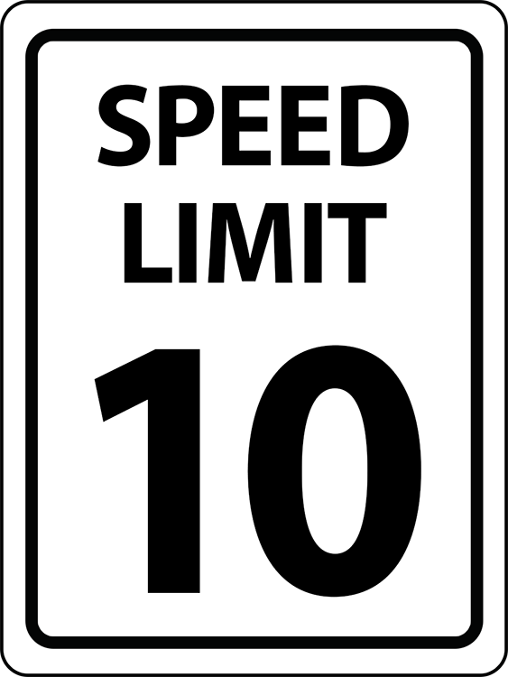 SPEED LIMIT 10 18x24.png
