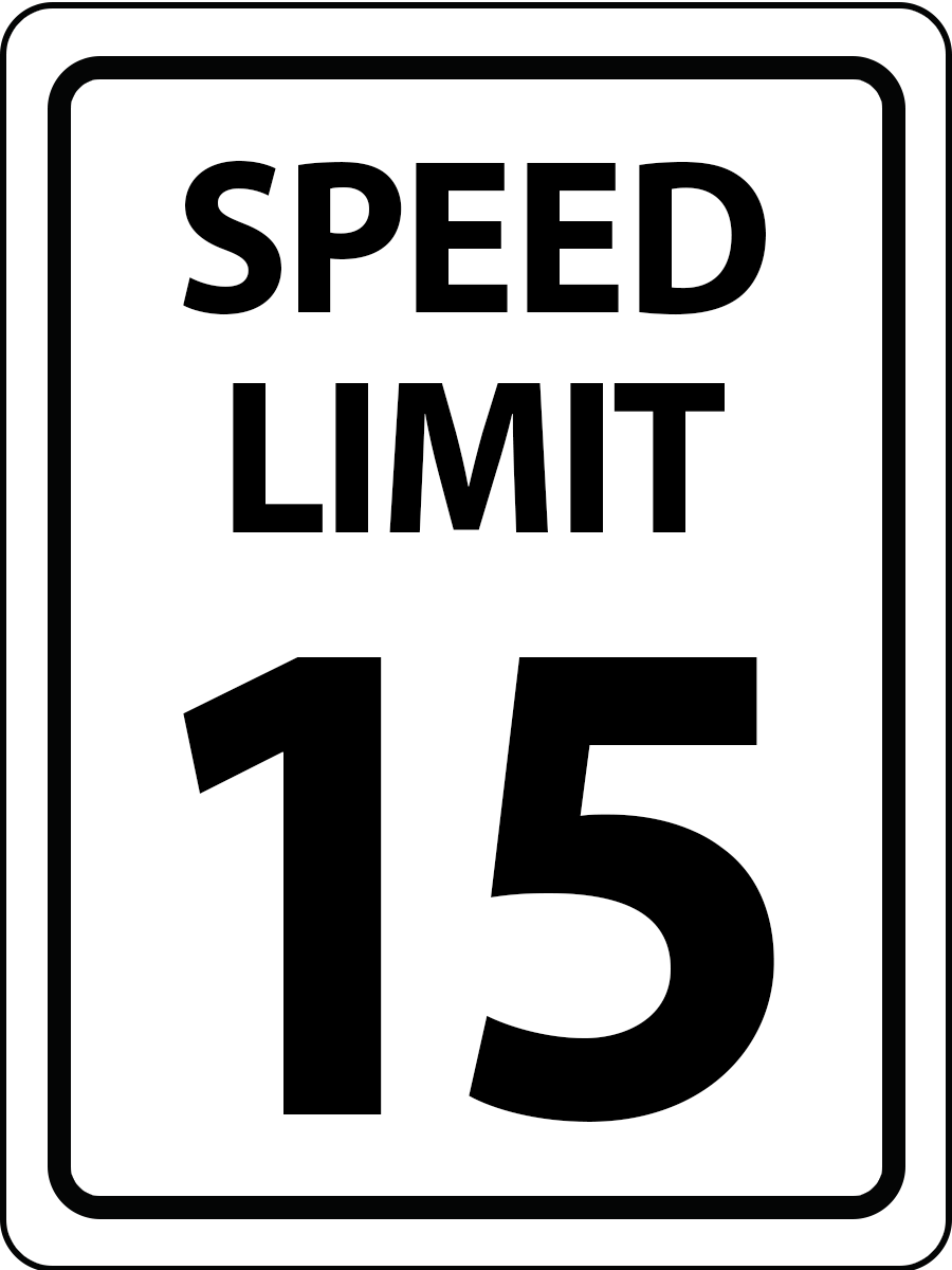 SPEED LIMIT 15 18x24.png