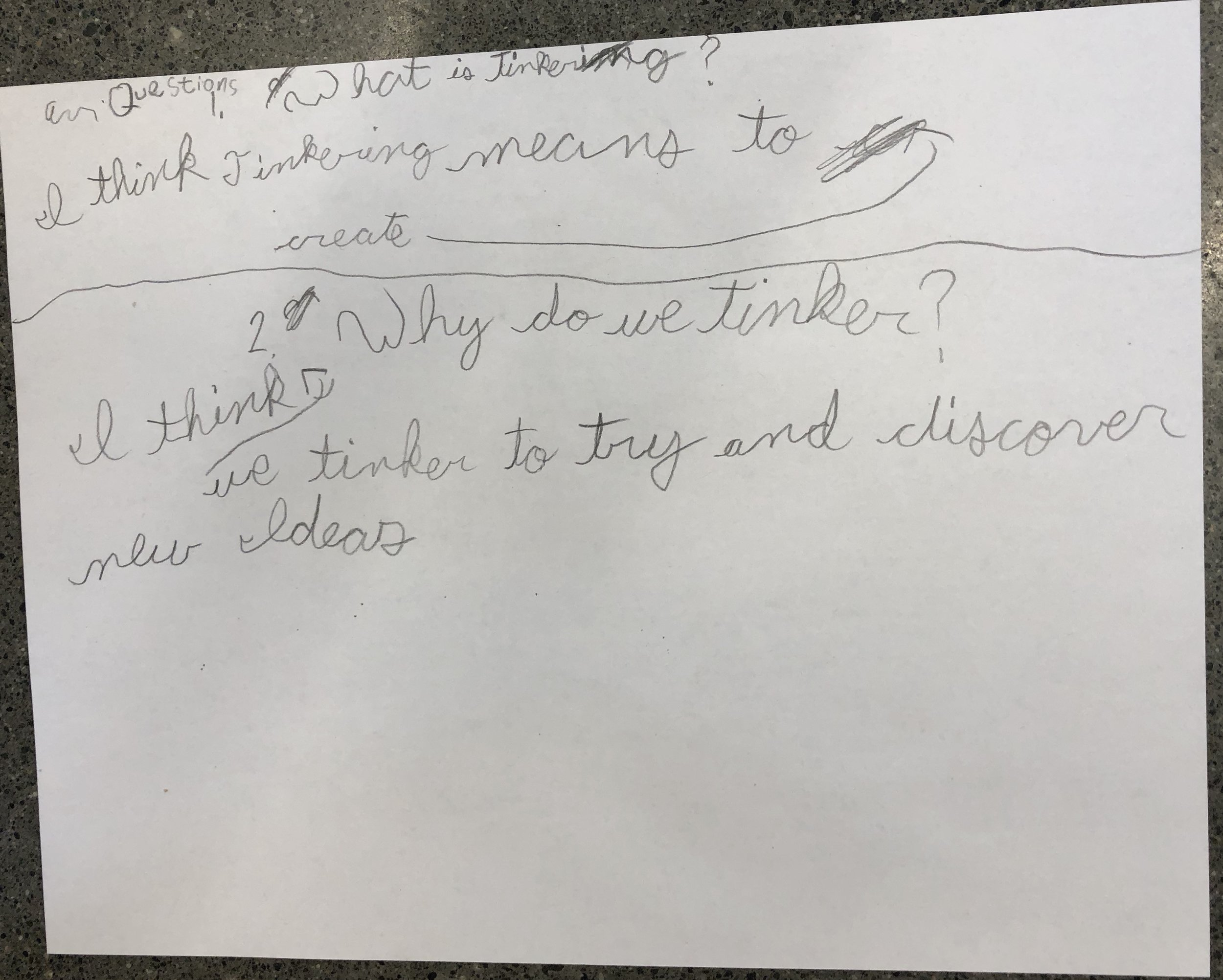 """Individual student response to """"What is tinkering?"""" and """"Why do we tinker?"""""""